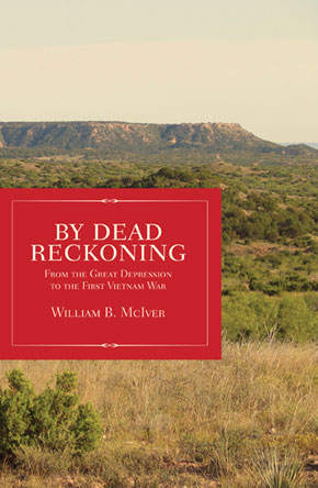 By Dead Reckoning by William B McIver